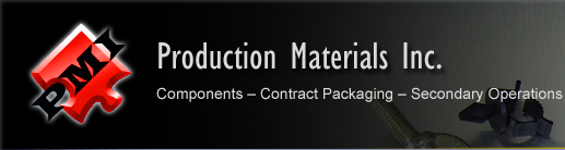 Production  Materials Inc. | Components - Contract Packaging - Secondary Operations